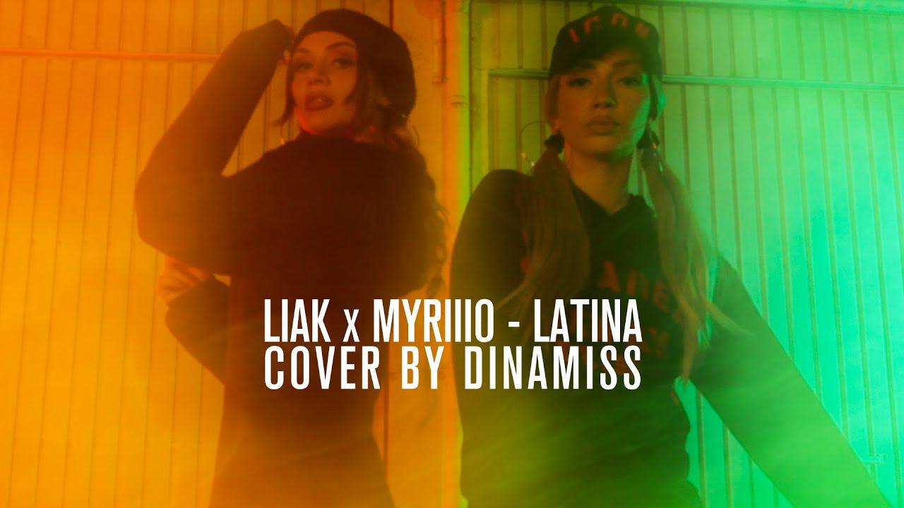 "Liak x Myriiio - ""Latina"" (Prod by.HighZNoveL) | Dinamiss Cover"