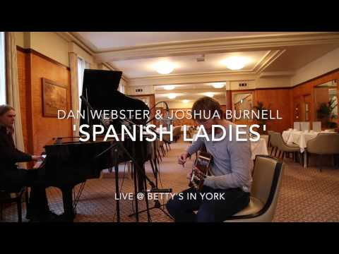'Spanish Ladies' by Dan Webster and Joshua Burnell (Live)