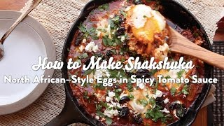 how to make shakshuka north african style poached eggs with spicy tomato sauce