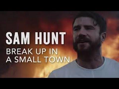 Sam Hunt - Break Up In A Small Town Lyrics