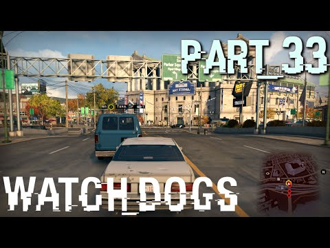 Watch Dogs Full Walkthrough in 4K/2160p Ultra HD, Part 33: One Foot in the Grave (Let's Play, PC)