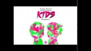 Global Deejays, Dimitri Vegas, Like Mike - Kids (Shogun Mash-Up)