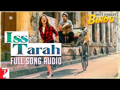 Iss Tarah Song Lyrics From Meri Pyaari Bindu