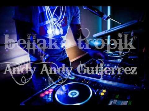 Un Poco Loca /Noche De Solteria /Ella Quiere Uhm /Mix Regueton AnDy AnDy Gutierrez