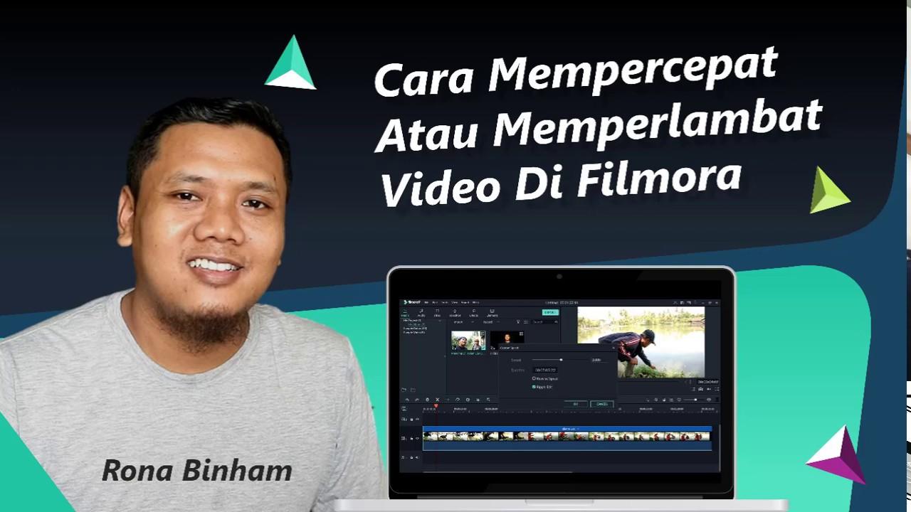 Cara Mempercepat Dan Melambatkan Video Dengan Filmora Youtube