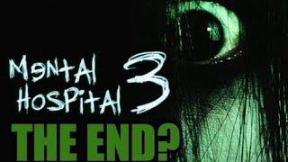 Mental Hospital 3. это конец нет