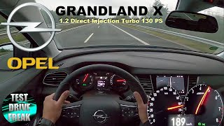2020 Opel Grandland X 1.2 Direct Injection Turbo 130 PS TOP SPEED AUTOBAHN DRIVE POV