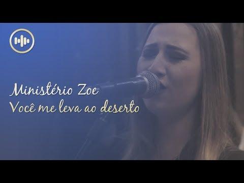 ministério-zoe---você-me-leva-ao-deserto-(com-letra)-|-gospel-hits