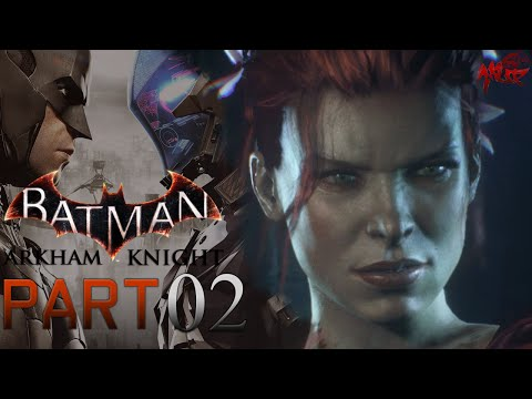 Let's Play BATMAN ARKHAM KNIGHT » #02 « Die Reize einer Frau [German|Blind|PS4|HD]