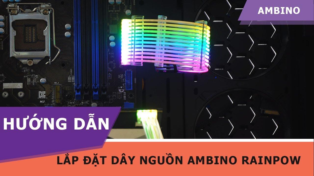 Hướng Dẫn Lắp Đặt Dây Nguồn RGB Ambino RainPow
