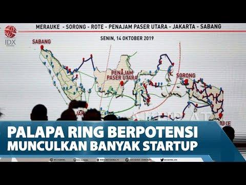 PALAPA RING BERPOTENSI MUNCULKAN BANYAK STARTUP – MARKET REVIEW Part 2