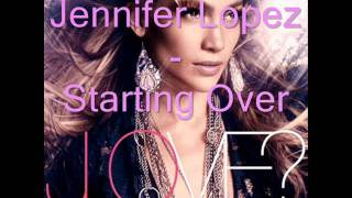 Jennifer Lopez - Starting Over