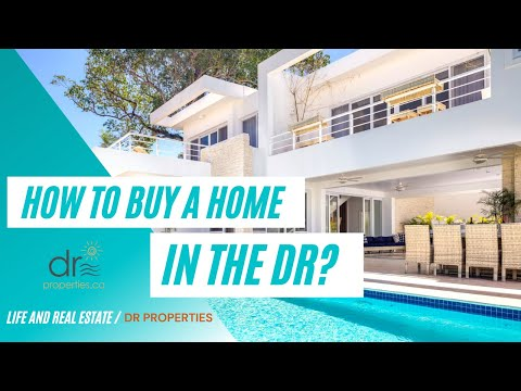 How To Buy a Home in the Dominican Republic?