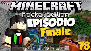 Minecraft PE 0.15.0 ITA - #78 Episodio Finale [+DOWNLOAD MAPPA]