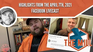 Highlights from the April 7th, 2021 Facebook Livecast - The Mill