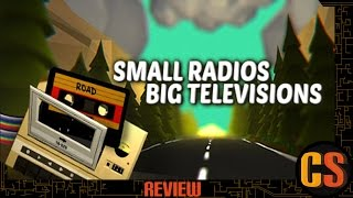 SMALL RADIOS BIG TELEVISIONS - PS4 REVIEW