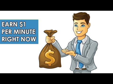 Earn $1 Per Minute Right Now (Make Money Online Right Now)