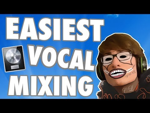 How To Easily Mix Vocals Your Vocals in Logic Pro X - Beginners Tutorial