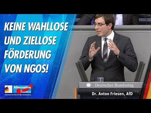 Keine wahllose und ziellose Förderung von NGOs! - Dr. Anton Friesen - AfD-Fraktion