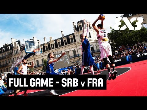 Full Game: Serbia vs. France - FIBA 3x3 Europe Cup Qualifier - Poitiers, France