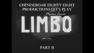 CB88 Productions: Let's Play Limbo (Part 2)
