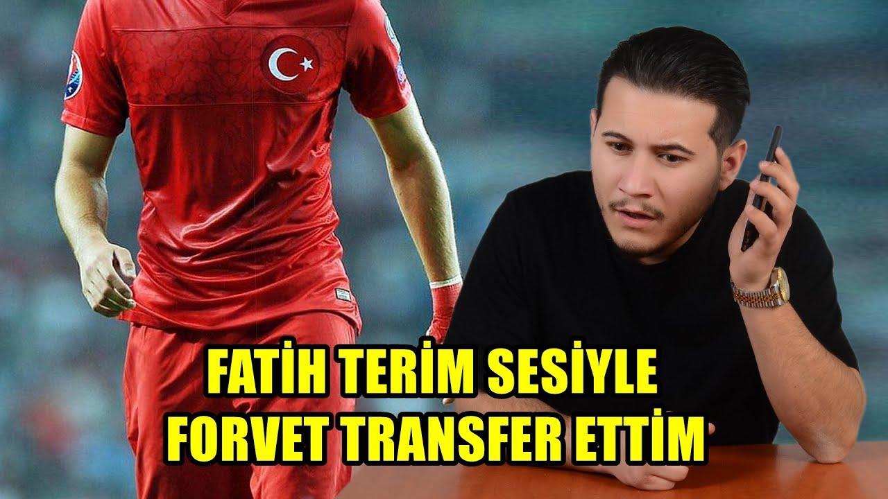 FATİH TERİM SESİYLE GALATASARAY'A FORVET TRANSFER ETTİM !