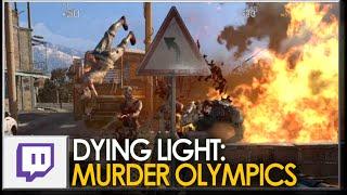 Dying Light: Murder Olympics