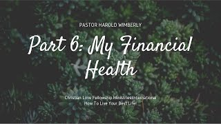 How To Live Your Best Life | Part 6: My Financial Health