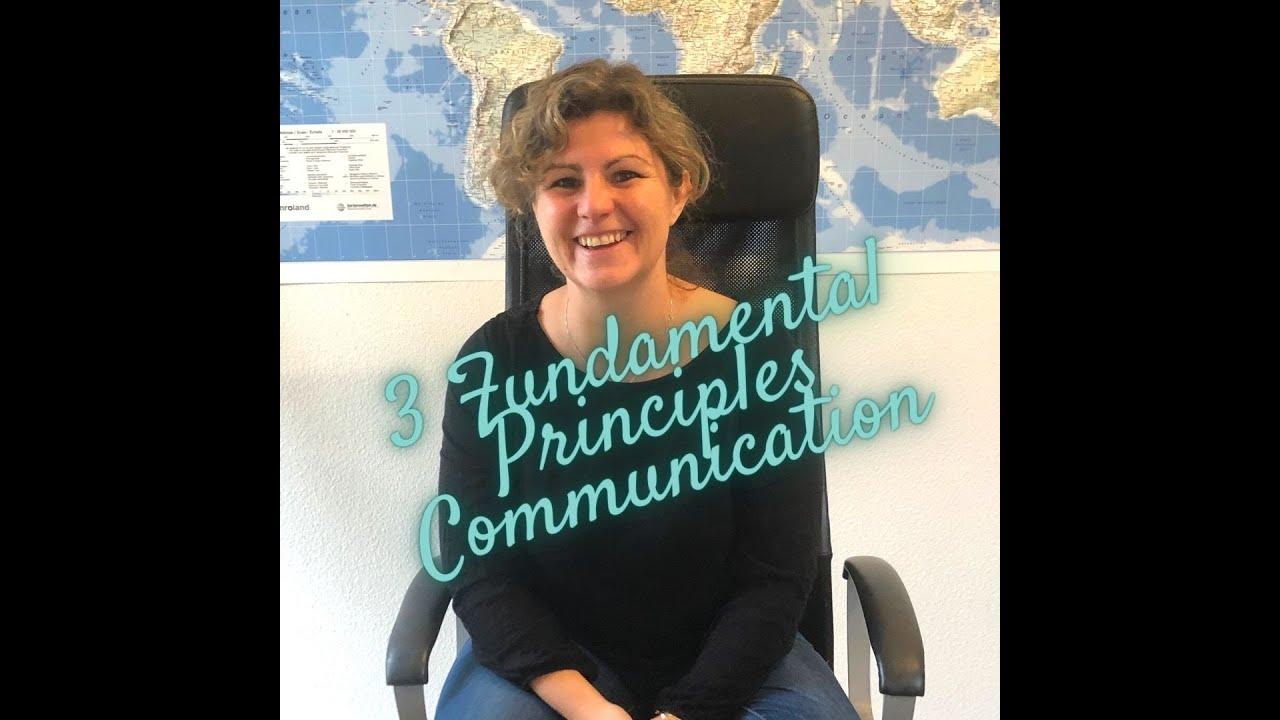 3 Fundamental Principles about Communication