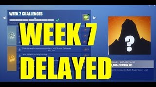 FORTNITE SEASON 5 WEEK 7 CHALLENGES DELAYED! Road Trip Skin Delayed (Where Are Week 7 CHALLENGES)