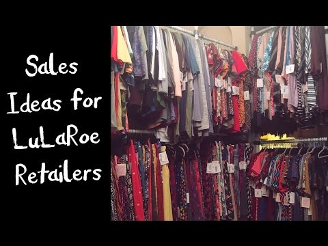 Sales Ideas for LuLaRoe Consultants