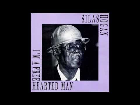 Silas Hogan A1. I'm A Free Harted Man