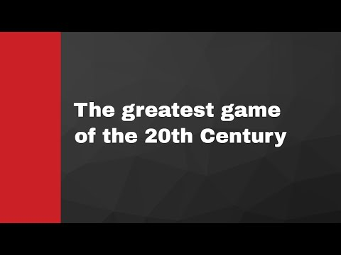 One of the greatest games of the 20th Century: Polugaevsky vs Nezhmetdinov - Sochi 1958
