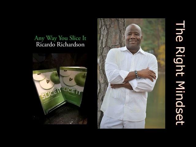 The Right Mindset | Ricardo Richardson