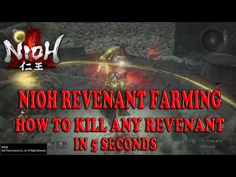 Nioh Revanant Farming: How to Kill Any Revanant in 5 Seconds |
