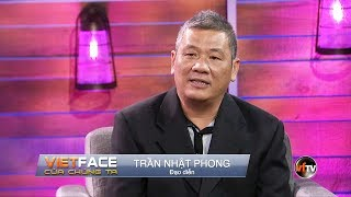 Vietface Của Chúng Ta | Show 70 | Trần Nhật Phong, Đạo Diễn