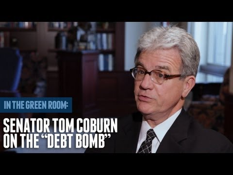 "Senator Tom Coburn on the ""Debt Bomb"""