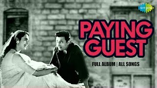 Paying Guest All Songs | Full Album | Dev Anand | Nutan
