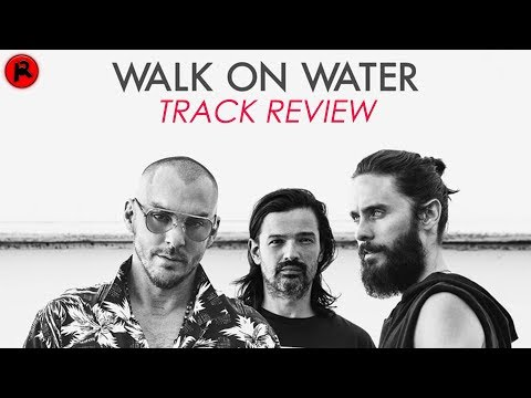 Thirty Seconds To Mars  Walk On Water  Track Review