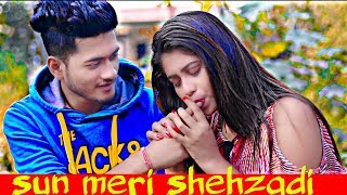 Download lagu Sun Meri Shehzadi Main Tera Shehzada || saton janam metere || New hindi Song
