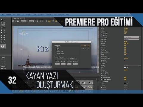 Premiere Pro Eğitimi 32 - Kayan Yazılar Oluşturmak