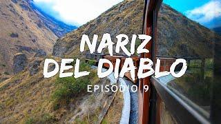 Nariz del diablo 9 Ecuador Bucketlist