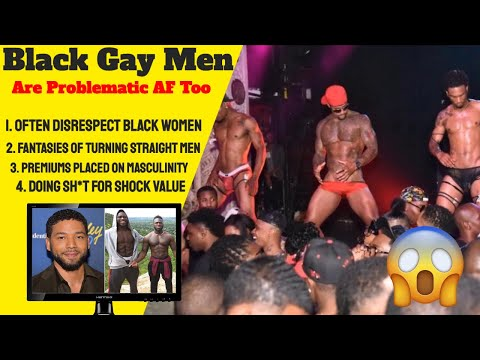 Black Gay Men Are Problematic For The Black Community Too from YouTube · Duration:  27 minutes 10 seconds