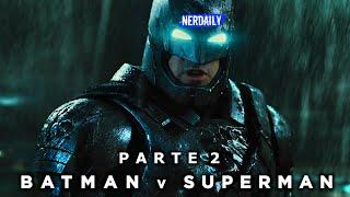 Batman V Superman EN 10 MINUTOS (Parte 2)