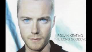 Ronan Keating - The Long Goodbye (Instrumental)