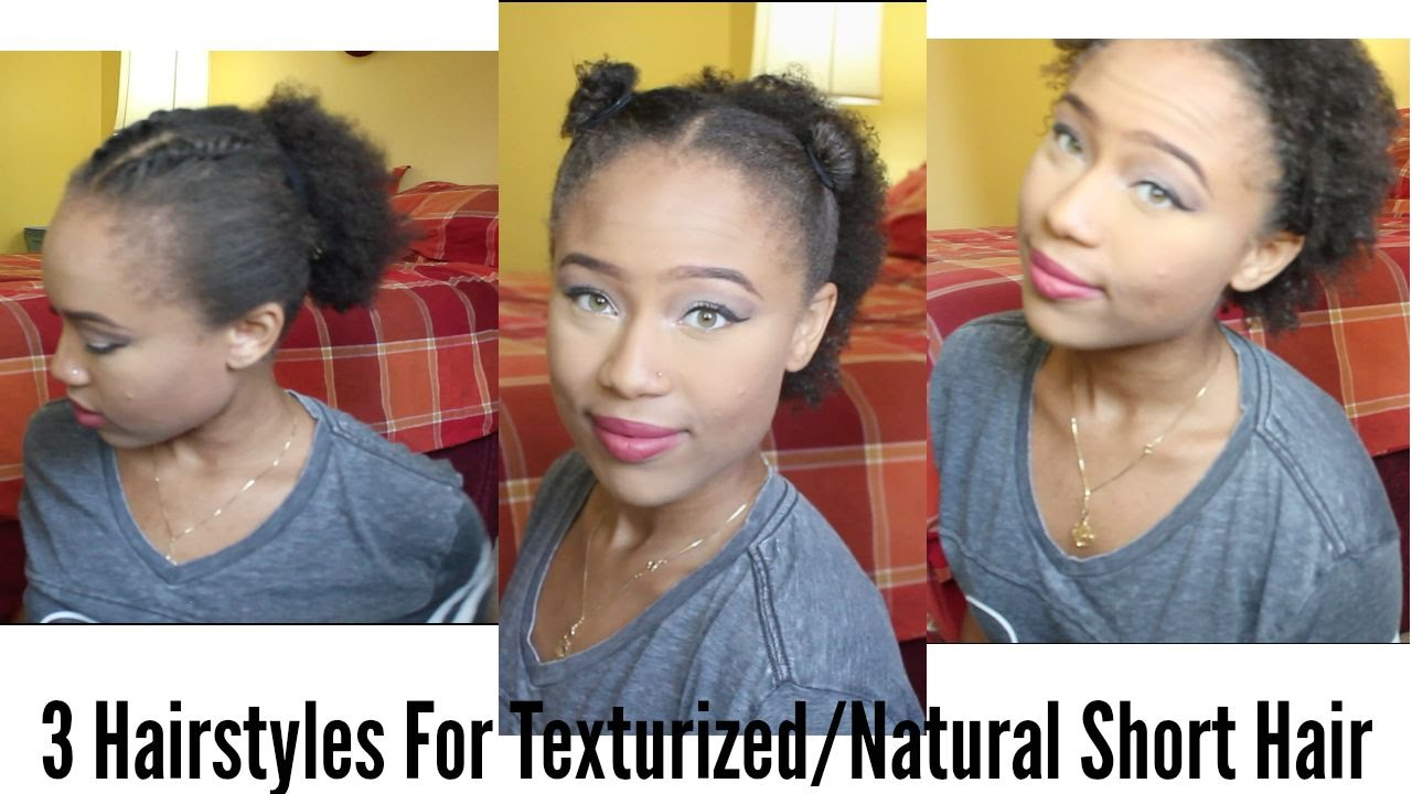 Texturized Hair Styles: 3 Hairstyles For Natural/Texturized Short Hair