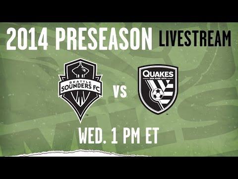 San Jose Earthquakes vs. Seattle Sounders | 2014 MLS Preseason