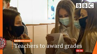 Covid-19: Teachers to decide A-level and GCSE results 🔴 @BBC News live - BBC