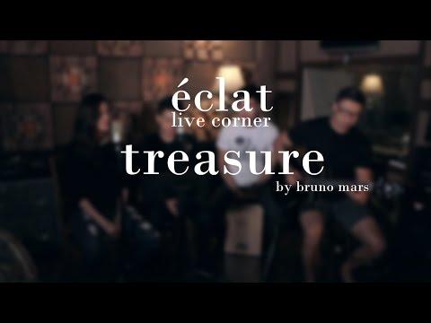 eclat Live Corner - Treasure (Bruno Mars)