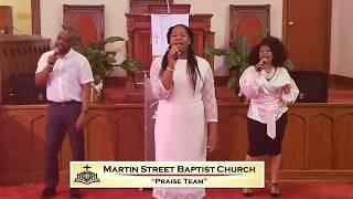 July 5, 2020 Sunday morning worship from Martin Street Baptist Church